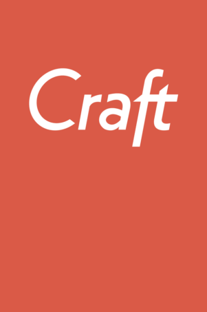 Why We Choose Craft